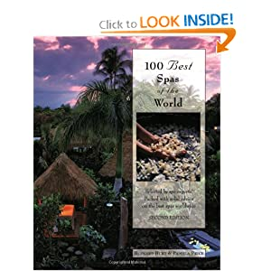 100 Best Spas of the World, 2nd (100 Best Series) Bernard Burt and Pamela Joy Price