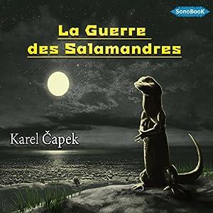 La Guerre des Salamandres | Livre audio