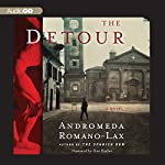The Detour: A Novel | Andromeda Romano-Lax