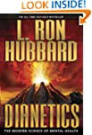 Dianetics: The Modern Science of Ment...