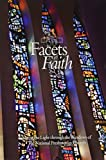 img - for Facets of Faith: Seeing the Light Through the Windows of the National Presbyterian Church book / textbook / text book