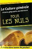 echange, troc Florence Braunstein, Jean-François Pépin - La culture générale pour les Nuls