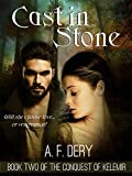 Cast in Stone (The Conquest of Kelemir Book 2) (English Edition)