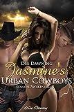 Jasmine's Urban Cowboys: Sensual Awakenings 1
