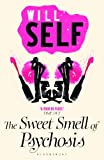 The Sweet Smell of Psychosis: reissued