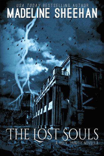 Madeline Sheehan - The Lost Souls: A Novella (The Holy Trinity)