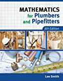 Mathematics for Plumbers and Pipefitters - 1111642605
