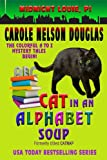 Cat in an Alphabet Soup (Midnight Louie Mysteries Book 1)