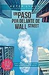 Un paso por delante de Wall Street: C...