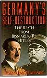 Germany's Self Destruction (0671696823) by Haffner, Sebastian