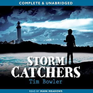Storm Catchers   [Tim Bowler]