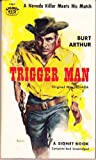img - for Trigger Man book / textbook / text book