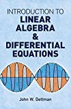 Introduction to Linear Algebra and Differential Equations (Dover Books on Mathematics)
