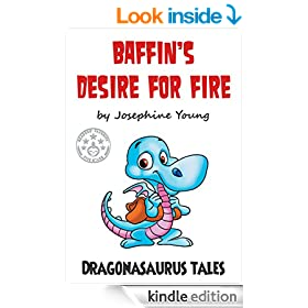 Baffin's Desire for Fire: Dragonasaurus Tales
