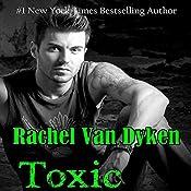 Toxic: Ruin, Book 2 | [Rachel Van Dyken]
