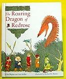 The Roaring Dragon of Redrose