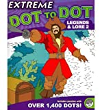Extreme Dot to Dot Legends & Lore 2 (Mindware Original Dot to Dot Puzzles)
