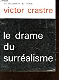 img - for Le Drame du surr alisme book / textbook / text book