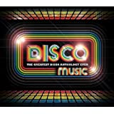 Disco Music: The Greatest Disco Anthology Ever!