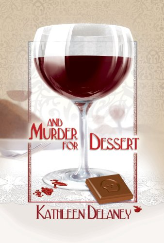 And Murder for Dessert (Ellen McKenzie)