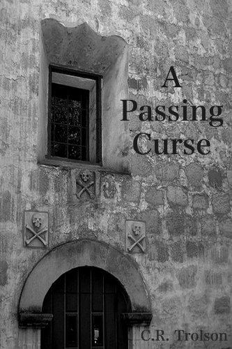 A Passing Curse