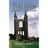 When Europa Rode the Bull ~ Barbara Berot