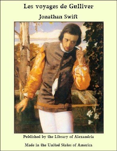 Jonathan Swift - Les voyages de Gulliver