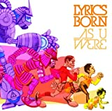 Lyrics Born / As U Were