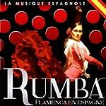 La Musique Espagnole. Rumba Flamenca...