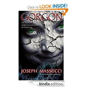 Free Kindle Book: Gorgon, by Joseph Massucci. Publisher: Safari Multimedia; 2 edition (June 8, 2012)