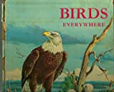 img - for Birds everywhere (Whitman world library) book / textbook / text book