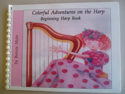 Colorful Adventures on the Harp (Beginning Harp Book) PDF
