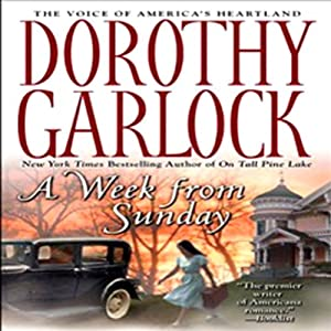 A Week from Sunday | [Dorothy Garlock]