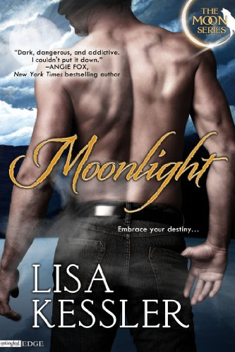 Award Winning Author Lisa Kessler's Paranormal Romance Moonlight (The Moon Series) (Entangled Edge) – Unanimous Rave Reviews!