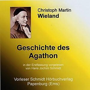 Geschichte des Agathon Hörbuch