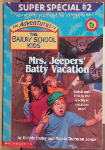 Mrs. Jeepers' Batty Vacation (Super Special, No.22) PDF