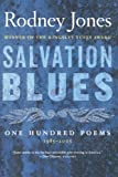 Salvation Blues: One Hundred Poems 1985-2005