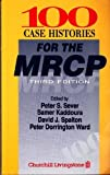 img - for 100 Case Histories for the MRCP, 3e book / textbook / text book