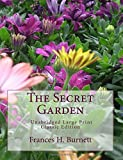 img - for The Secret Garden Unabridged Large Print Classic Edition book / textbook / text book