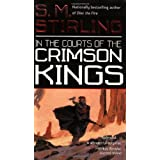 In the Courts of the Crimson Kingsby S. M. Stirling