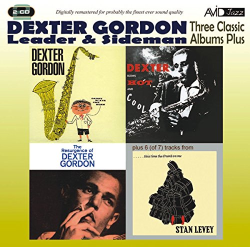 Three Classic Albums Plus (Dexter Blows Hot And Cool/The Resurgence Of Dexter Gordon/Daddy Plays The -  Dexter Gordon (Dexter Blows Hot And Cool compare prices)