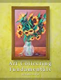 img - for Art Collecting Fundamentals (Fundamentals of Collecting) book / textbook / text book