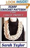 Scarf Crochet Pattern - Easy 3 Skein Project