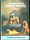 The World of the Chinese Shar-Pei (0866221999) by Nicholas, Anna Katherine