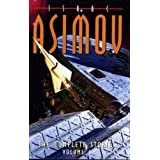 The Complete Stories Volume I: v. 1by Isaac Asimov