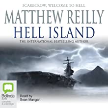 Hell Island Audiobook by Matthew Reilly Narrated by Sean Mangan