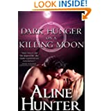 Dark Hunger on a Killing Moon (Desires of the Otherworld)