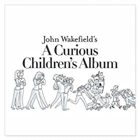 John Wakefield's A Curious Children's Album