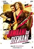 Yeh Jawaani Hai Deewani a Film By Karan Johar