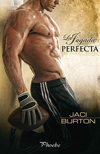 Jaci Burton - La jugada perfecta (Spanish Edition)